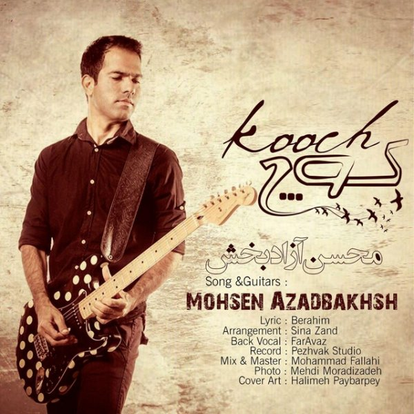 Mohsen Azadbakhsh - Kooch
