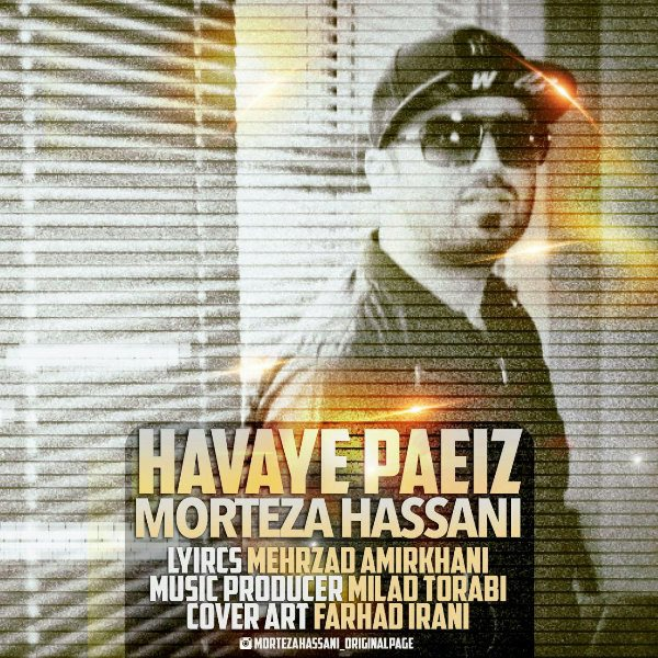 Morteza Hassani - Havaye Paeiz