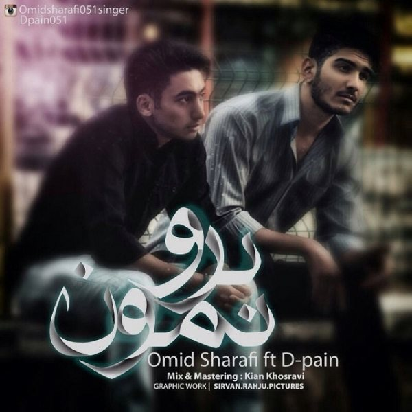 Omid Sharafi - Boro Namun (Ft D-Pain)