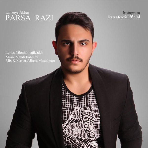 Parsa Razi - Lahzeye Akhar