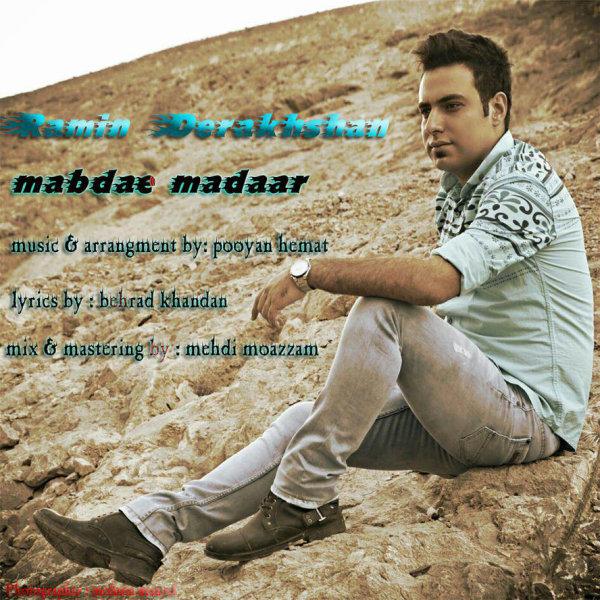 Ramin Derakhshan - Mabdae Madaar
