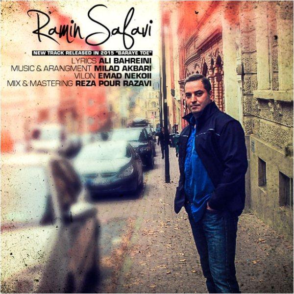 Ramin Safavi - Baraye Toe