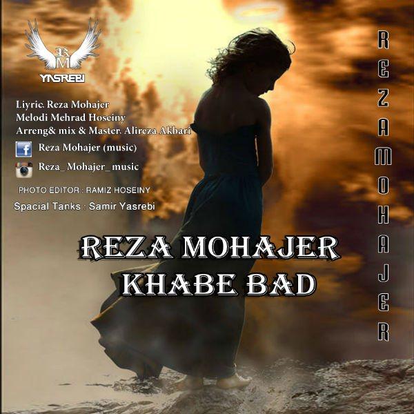 Reza Mohajer - Khabe Bad