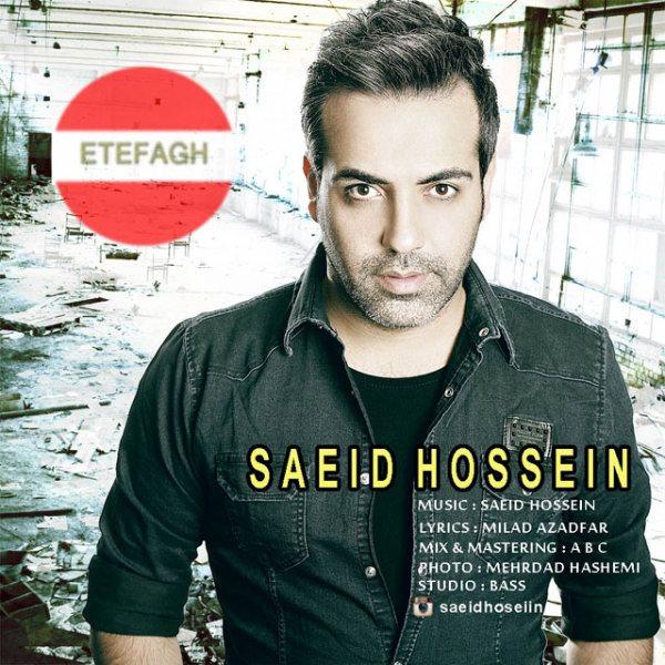 Saeid Hossein - Etefagh