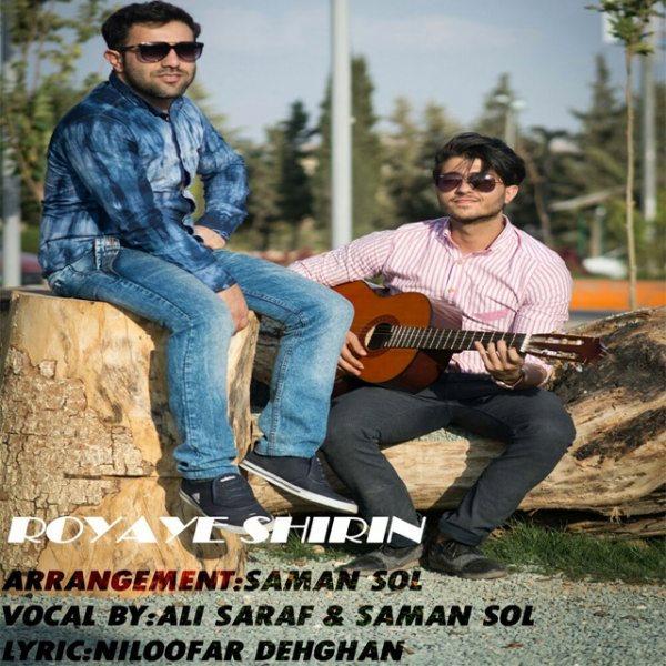 Saman Sol & Ali Saraf - Royaye Shirin