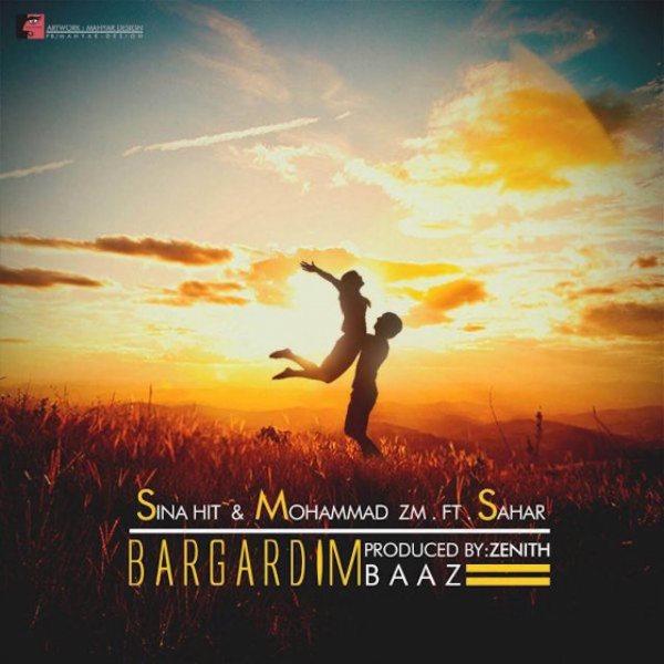 Sina Hit & Mohammad ZM - Bargardim Baaz (Ft Sahar)