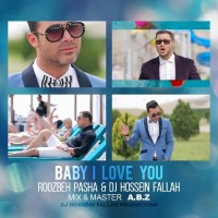 DJ-Hossein-Fallah-Baby-I-Love-You-(Ft-Roozbeh-Pasha)