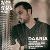 Daaria-Hame-Chi-Daste-Khode-Mast