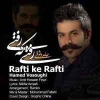 Hamed-Vosoughi-Rafti-Ke-Rafti