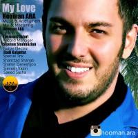 Hooman-Ara-My-Love
