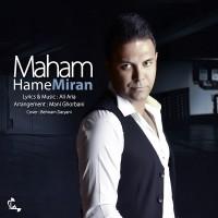 Maham-Hame-Miran