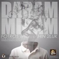 Mohsen-Fotros-Daram-Miram-(Ft-Shahin-2Luk)