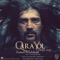 Saman-Dolatshahi-Qara-Yol