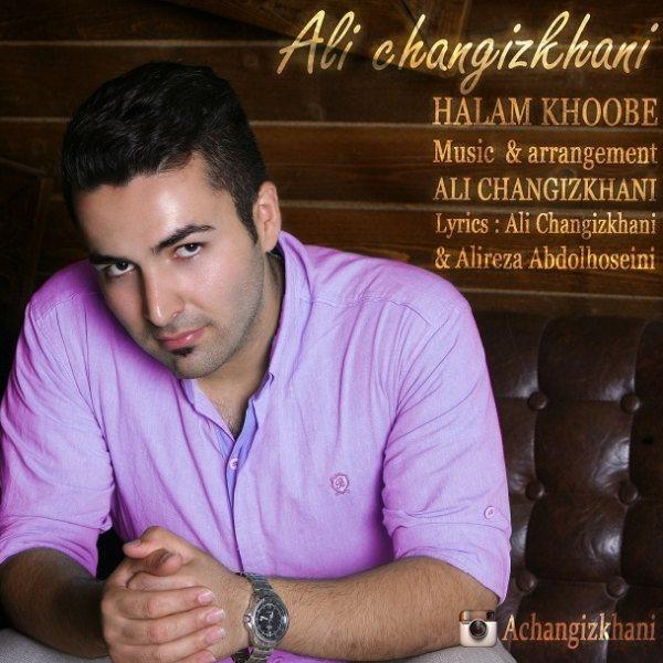 Ali Changizkhani - Halam Khoobe