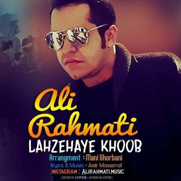 Ali Rahmati - Lahzehaye Khoob
