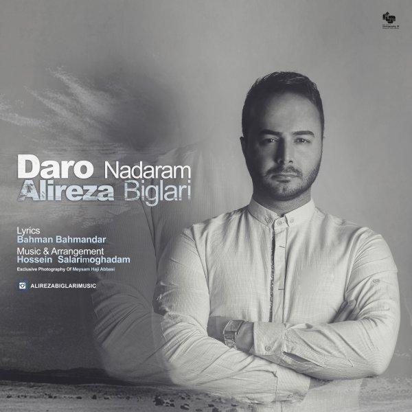 Alireza Biglari - Daro Nadaram