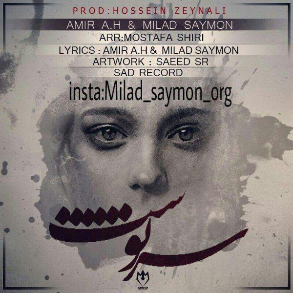 Amir A.H & Milad Saymon - Sarnevesht