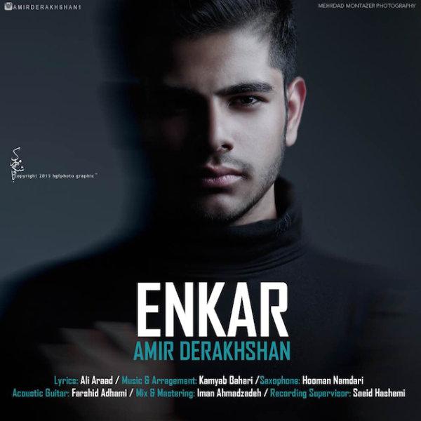 Amir Derakhshan - Enkar