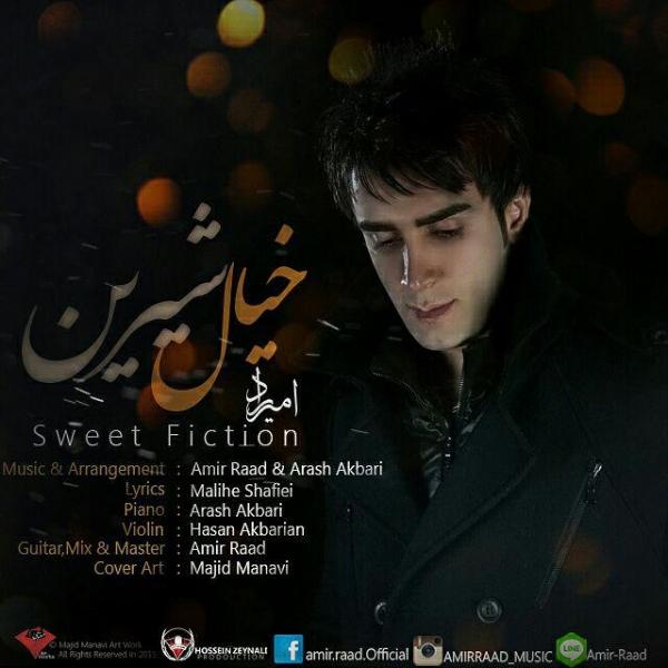 Amir Raad - Khiyale Shirin