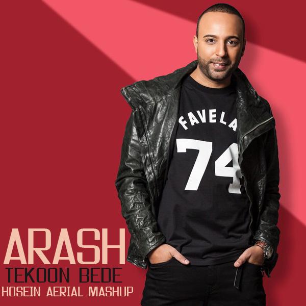 Arash - Tekoon Bede (Hosein Aerial Mashup)
