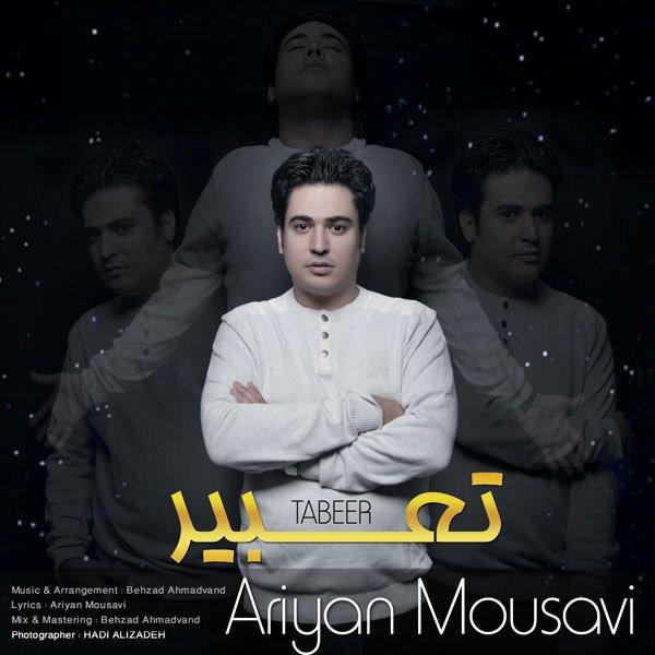 Ariyan Mousavi - Taabir