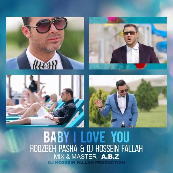DJ Hossein Fallah - Baby I Love You (Ft Roozbeh Pasha)