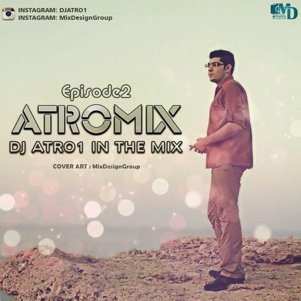 Dj Atro1 - AtroMix (Episode 2)