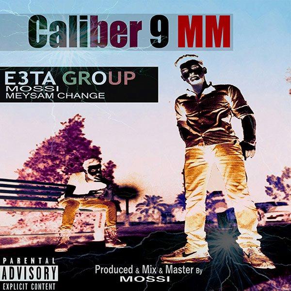 E3TA (Meysam Change & Mossi) - Caliber 9 mm
