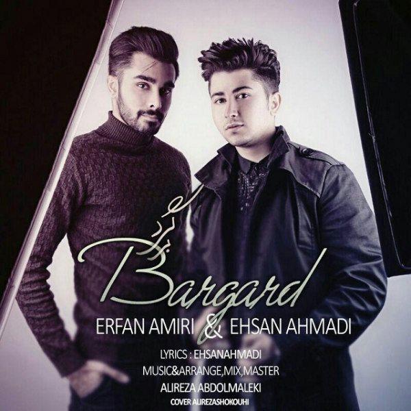 Ehsan Ahmadi & Erfan Amiri - Bargard