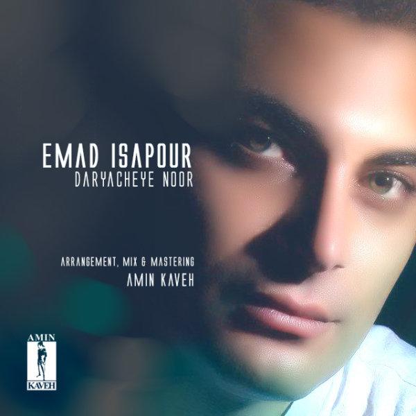 Emad Isapour - Daryacheye Noor