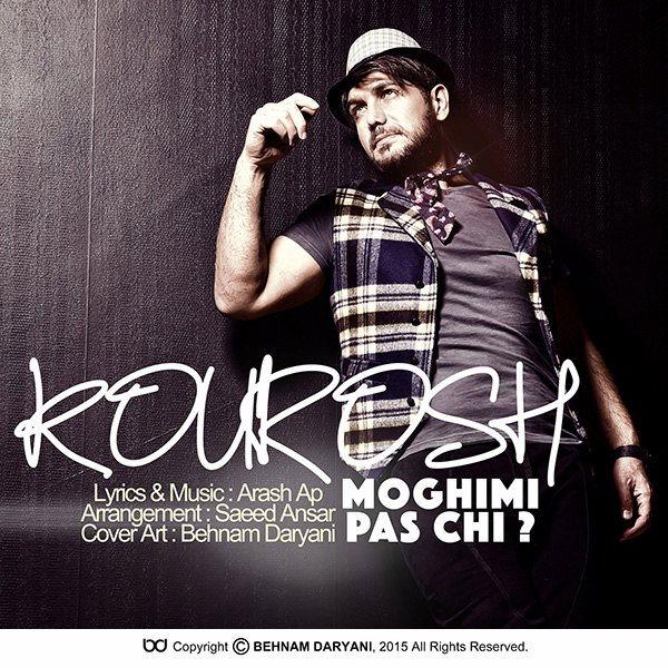 Kourosh Moghimi - Pas Chi