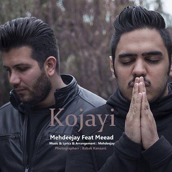 Mehdeejay - Kojayi (Ft. Miaad)