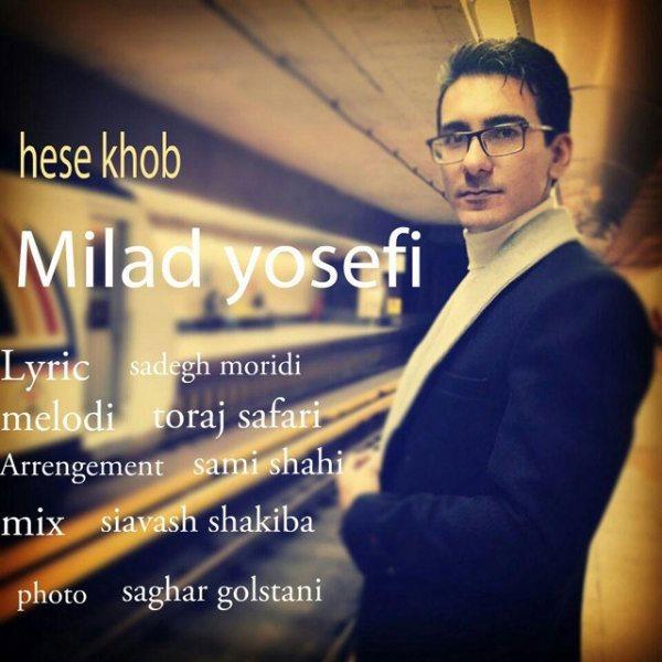 Milad Yosefi - Hesse Khoob