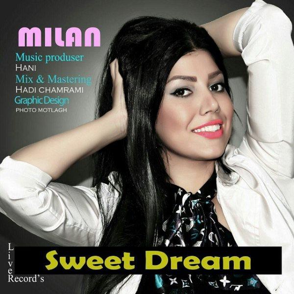 Milan - Sweet Dream