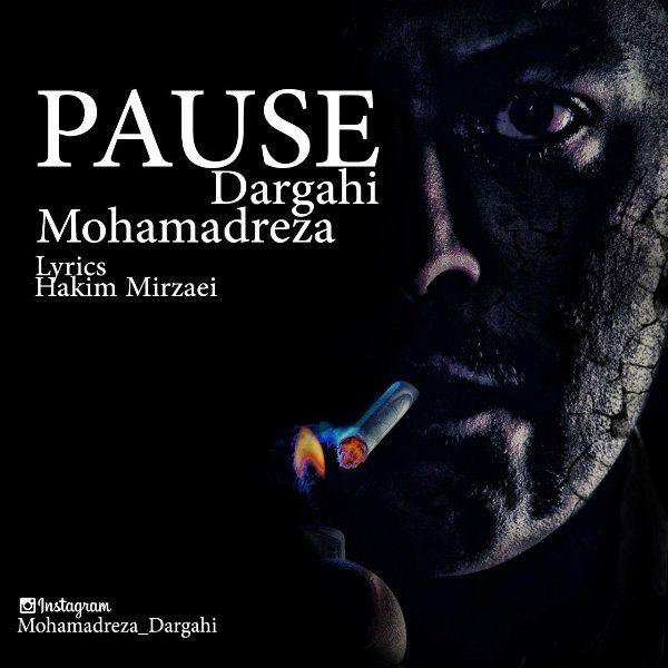 Mohamadreza Dargahi - Pause