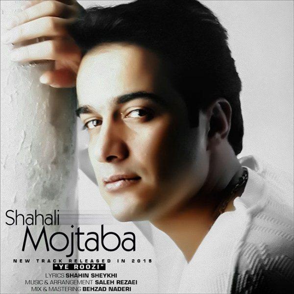 Mojtaba Shah Ali - Ye Roozi