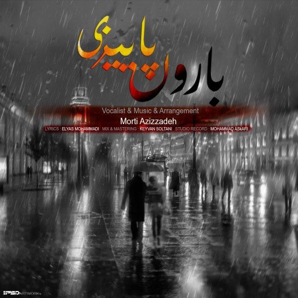Morti Aziz Zadeh - Baroone Paeizi