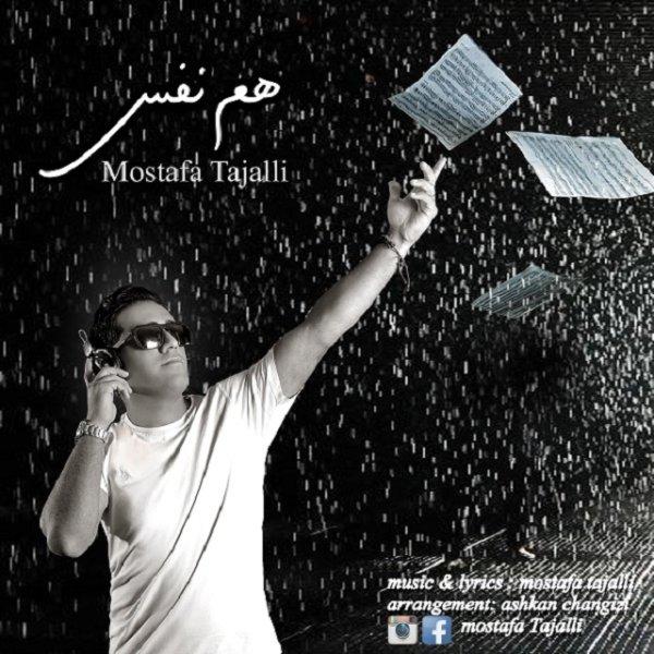 Mostafa Tajalli - Hamnafas