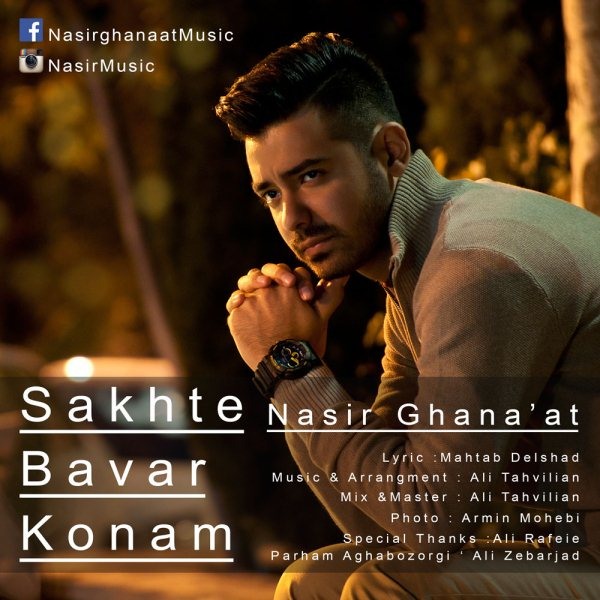 Nasir Ghanaat - Sakhte Bavar Konam