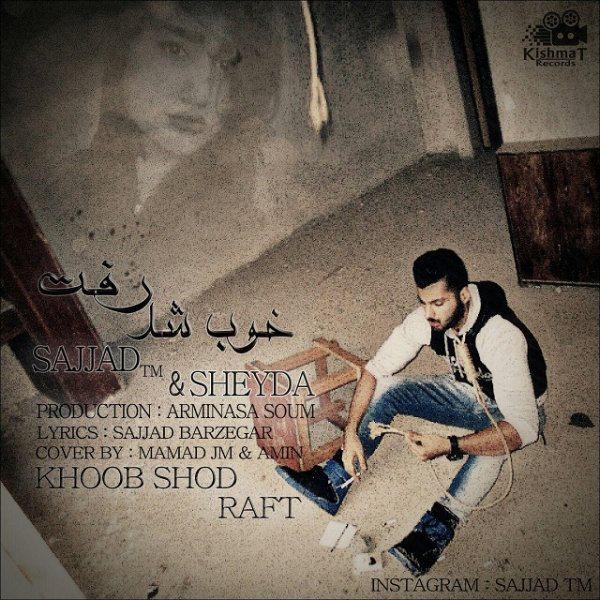 Sajjad Barzegar - Khoob Shod Raft (Ft Sheyda MSZ)