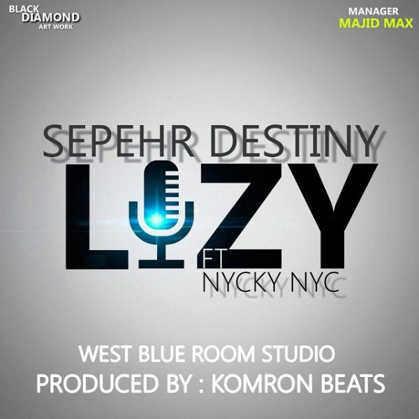 Sepehr Destiny & Nicky Nyc - Lazy