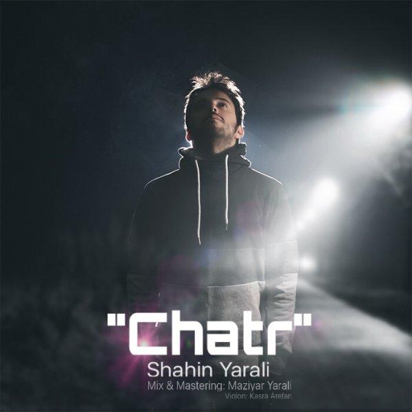 Shahin Yarali - Chatr