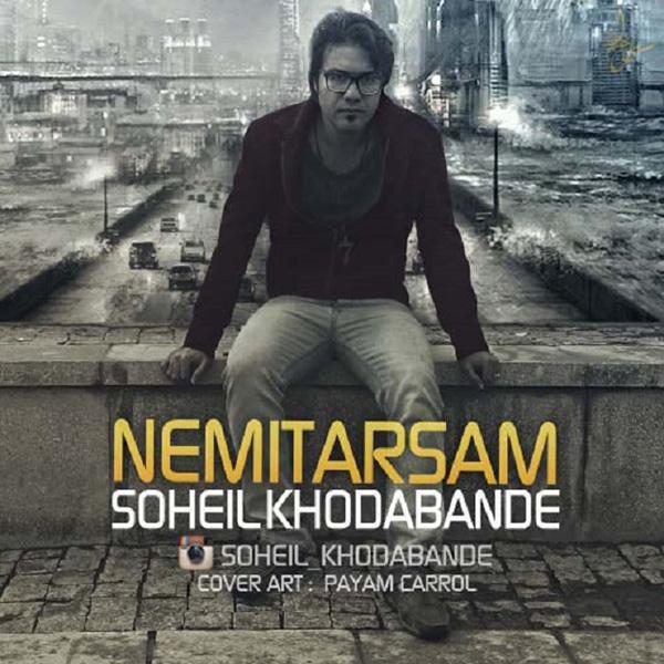 Soheil Khodabande - Nemitarsam