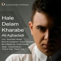 Ali-Aghadadi-Hale-Delam-Kharabe