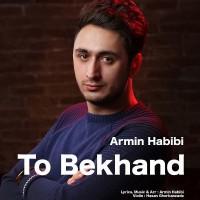 Armin-Habibi-To-Bekhand