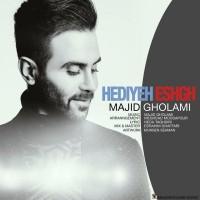 Majid-Gholami-Hediyeh-Eshgh