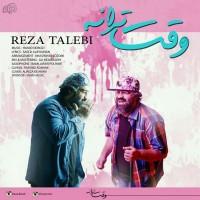 Reza-Talebi-Vaghte-Taraneh