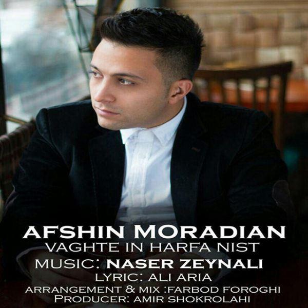 Afshin Moradian - Vaghte In Harfa Nist