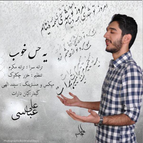 Ali Abbasi - Ye Hesse Khoob