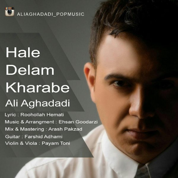 Ali Aghadadi - Hale Delam Kharabe